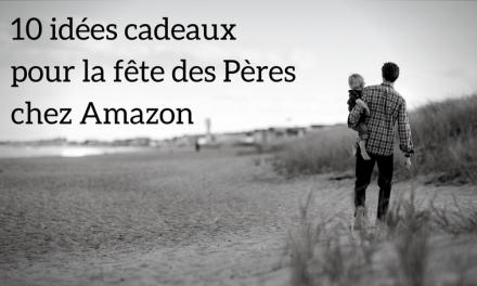 10 idées cadeaux pour la fête des pères chez Amazon