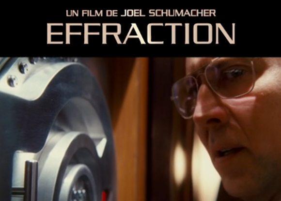 Effraction de Joel Schumacher