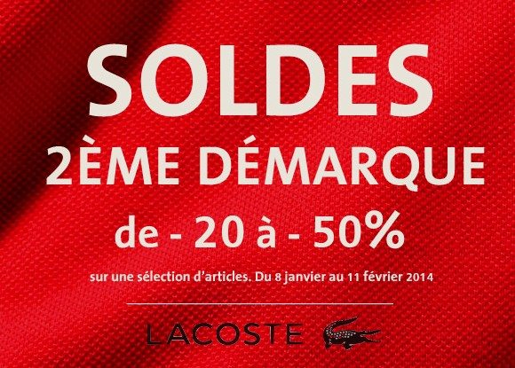 Soldes lacoste 2014 2 me d marque mode homme blog monsieur mode - Soldes 2eme demarque ...