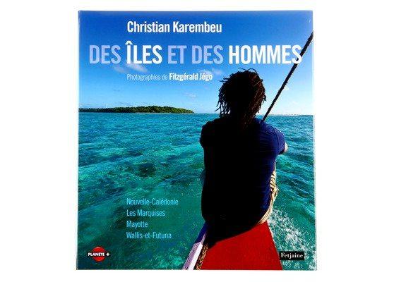 livre des iles et des hommes christian karembeu