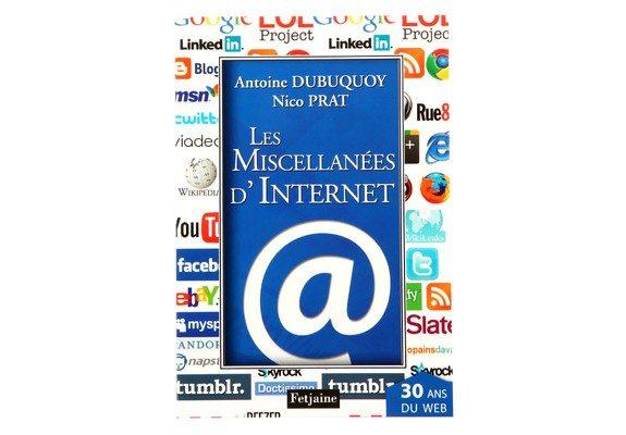 livre miscellanees d internet antoine dubuquoy nico prat
