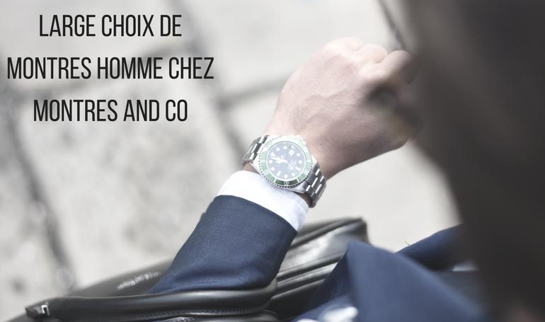 Large choix de montres homme chez Montres and Co