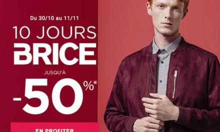 Les 10 Jours Brice : De jolies promotions jusqu'à -50%