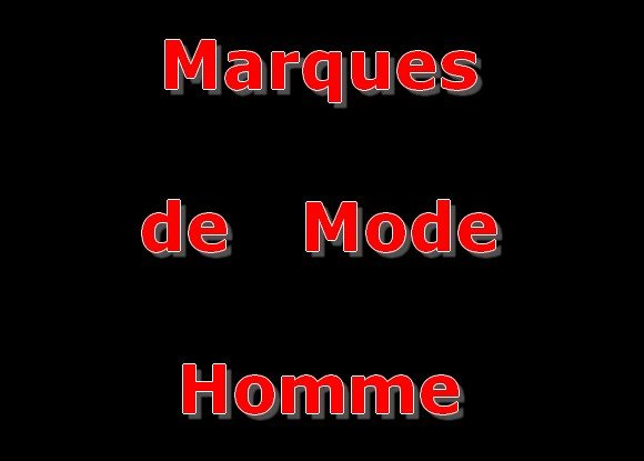 marques mode homme