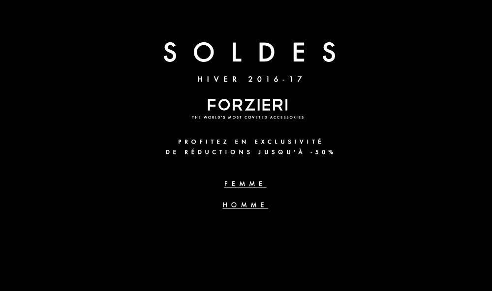 Soldes Forzieri Hiver 2016 / 2017 : C'est Parti !!