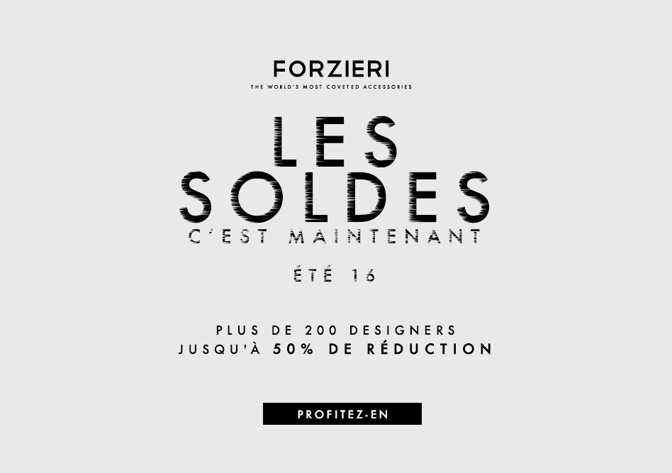 soldes luxe 2016 forzieri