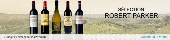 vente privee de vins selection robert parker