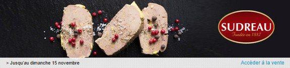 vente privee foie gras sudreau