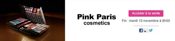 vente privee maquillage pink paris cosmetics