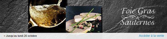 vente privee sauternes foie gras