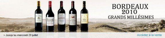 vente privee vins bordeaux 2010 grands millesimes